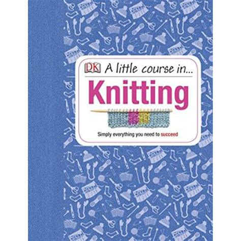 Course In Knitting Knitting Books At The Works