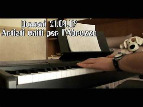 domani testo abruzzo domani 21 04 09 artisti uniti per l abruzzo piano cover
