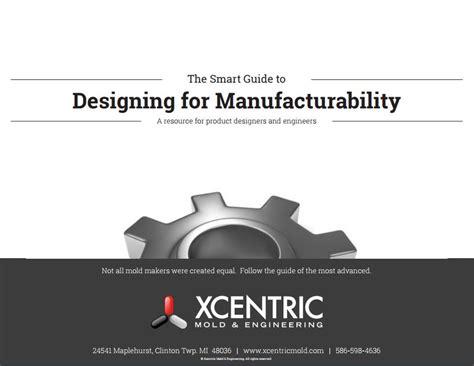 design for manufacturability handbook pdf design for manufacturability injection molding