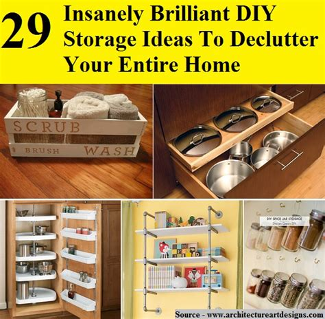 5 Brilliant Ideas To Make 29 Insanely Brilliant Diy Storage Ideas To Declutter Your