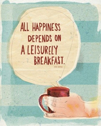 breakfast quotes the 25 best breakfast quotes on quotes about