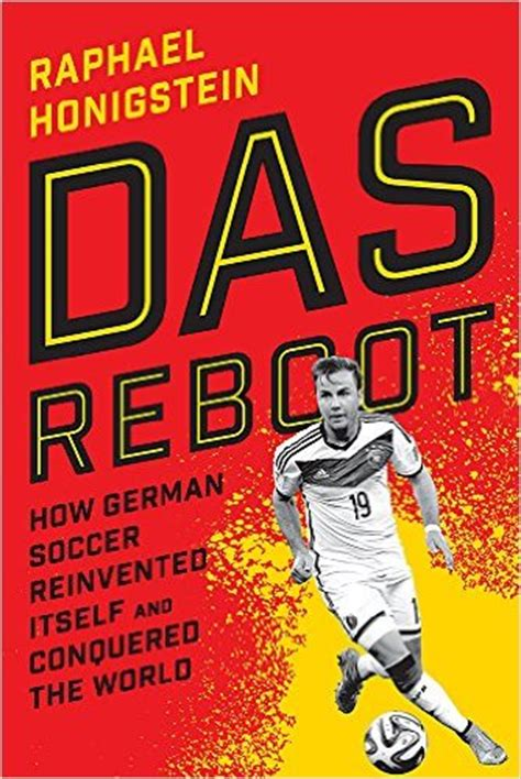 review honigstein s das reboot is required reading for fans of german us soccer world