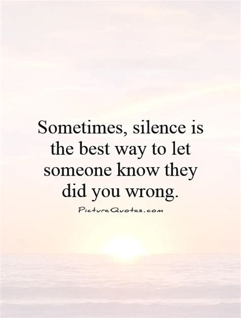 sometimes the best way to sometimes silence quotes quotesgram