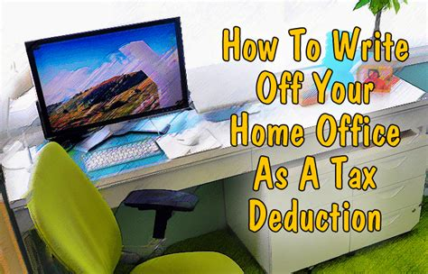 how to write your home office as a tax deduction