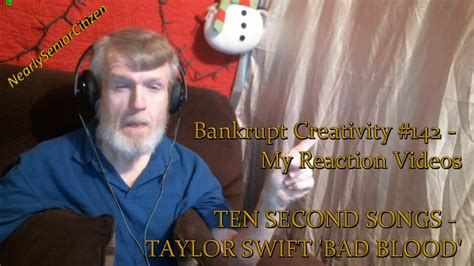 taylor swift bad blood reaction ten second songs taylor swift bad blood bankrupt