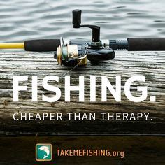 fishing quote  flyfishing fishing quotes fly