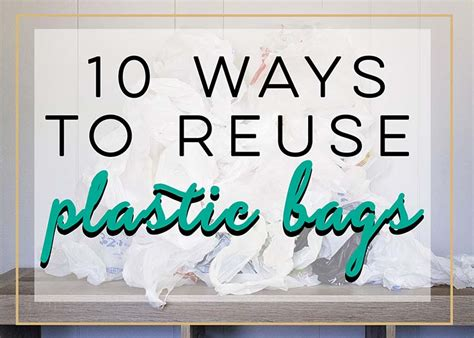 10 ways to reuse plastic bags the house of plaidfuzz
