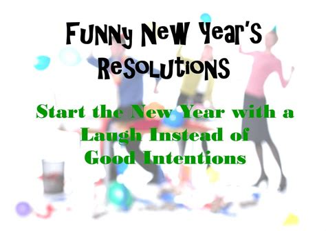 funny new year s resolutions holidappy