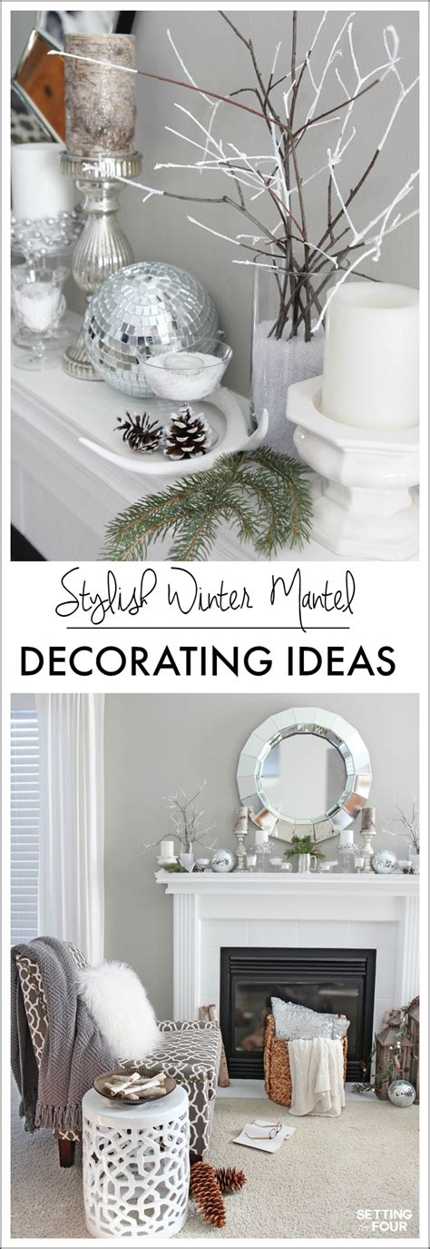Winter Mantel Decorating Ideas Setting For Four | winter mantel decorating ideas setting for four