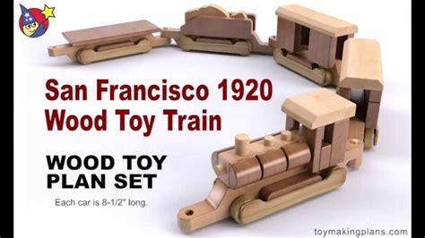 wood toy plans san francisco  wood toy train youtube