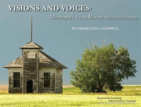 one room schoolhouse book book review visions and voices montana s one room schoolhouses national trust for historic