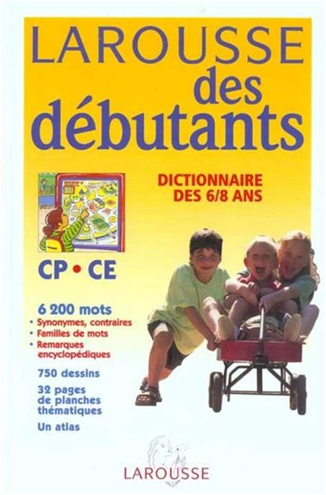 libro dictionnaire grec franais edition 2000 livre dictionnaire larousse des d 233 butants cp ce 6 8 ans 233 dition 2000 collectif