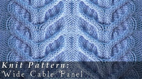 cable pattern knit youtube wide cable panel pattern knit youtube