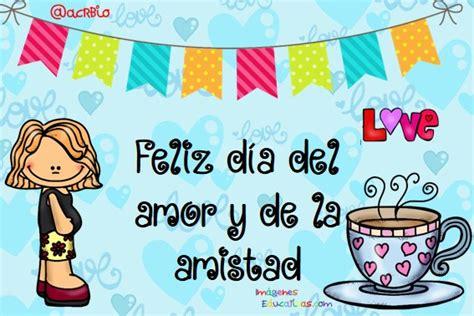imagenes de tarjetas del amor y amistad tarjetas para el d 237 a del amor y de la amistad 15