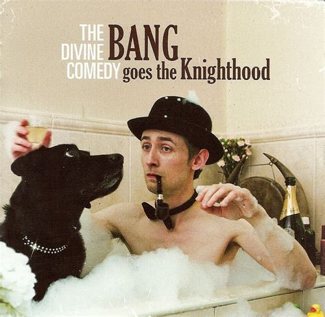the divine comedy musistenz the divine comedy bang goes the knighthood bonus cd 2010