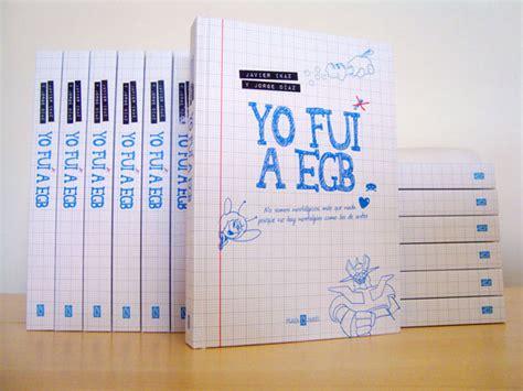 libro yo fui a egb yo fui a egb le cool barcelona