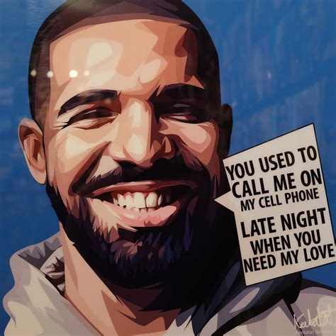 drake used to call me on my cell phone you used to call me on my cell phone drake