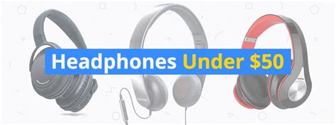 best quality headphones 50 best headphones 50 3d insider