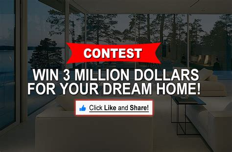 Million Dollar Contests And Sweepstakes - contest win three million dollars for your dream home like and share
