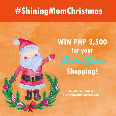 Mom Contests Giveaways - shiningmomchristmas win cash for your noche buena shopping