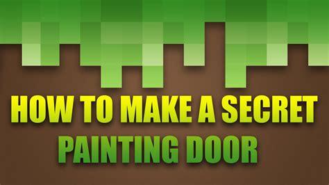 minecraft     secret painting door youtube