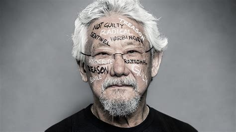 Facts About David Suzuki The Trial Of David Suzuki Carbon 14 Climate Is Culture