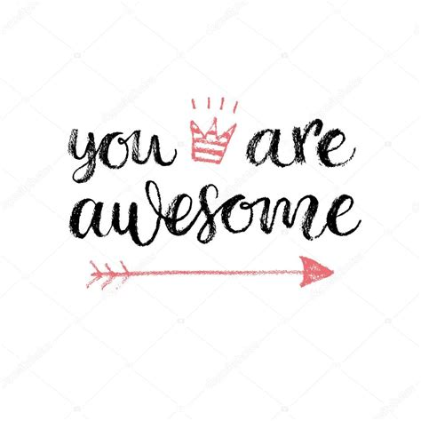you are awesome images you are awesome calligrahpy quote stock vector