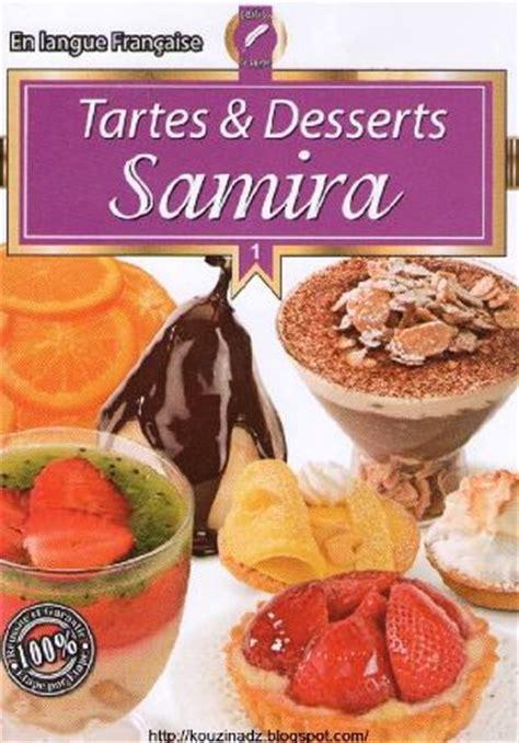 cuisine alg駻ienne samira tv la cuisine alg 233 rienne samira tartes et desserts