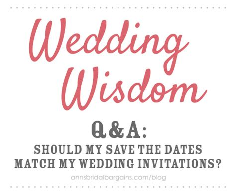 should save the dates match wedding invitations should my save the dates match my wedding invitations