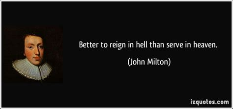 better to in hell better to in hell than serve in heaven