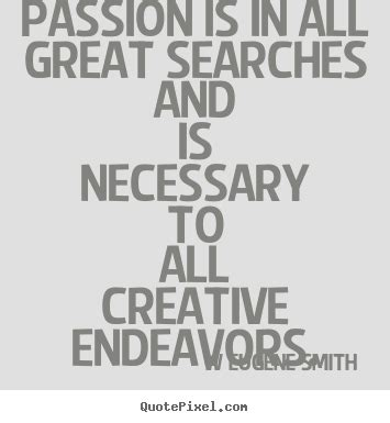 inspirationalpassion com make custom picture quotes about inspirational passion is in all great searches and is