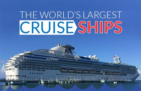 biggest cruise ships in the world in order world s largest cruise ships profiled