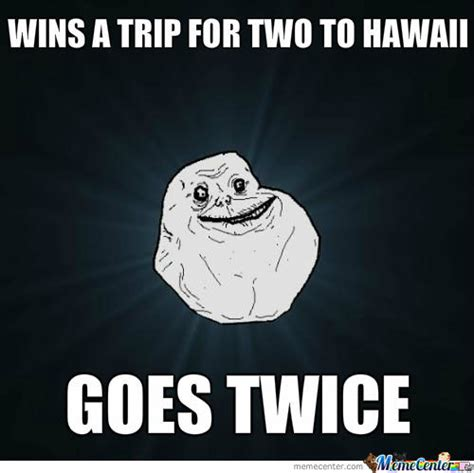 Hawaiian Memes - hawaii memes best collection of funny hawaii pictures