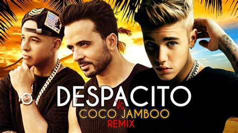 despacito x faded mashup mp3 luis fonsi justin bieber despacito vs coco jamboo