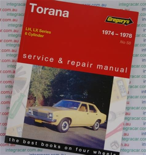 what is the best auto repair manual 1974 pontiac gto engine control holden torana lh lx 6 cyl 1974 1978 gregorys service repair manual workshop car manuals repair