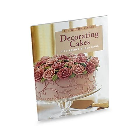 bed bath and beyond college registry buy the wilton school of decorating cakes 174 reference and