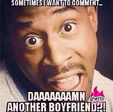 Funny Memes About Boyfriends - 32 funniest memes for facebook comments pictures and images