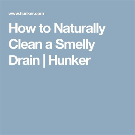 how to clean a smelly drain in bathroom sink best 25 smelly drain ideas on pinterest smelly sink