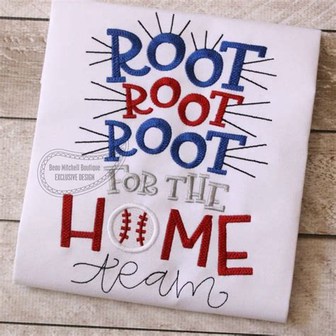 root root root for the home team embroidery design from