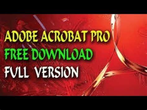 how to get adobe acrobat pro full version completely how to get adobe acrobat pro full version completely