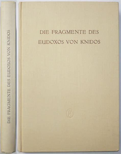 Die Fragmente Des Eudoxos Von Knidos By Lasserre