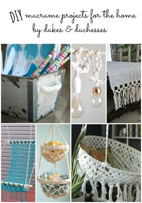 Macrame Craft Ideas - 13 diy macrame projects for the home dukes and duchesses