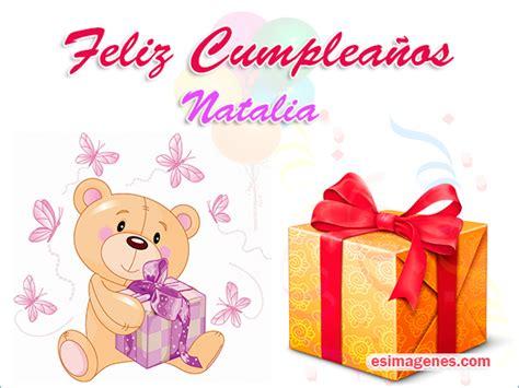 imagenes happy birthday martha feliz cumplea 241 os natalia im 225 genes tarjetas postales con
