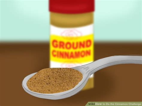 the cinamon challenge how to do the cinnamon challenge 13 steps with pictures
