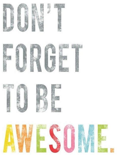 Awesome Quotes Quotes About Being Awesome Quotesgram