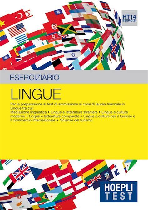 test ammissione lingue hoeplitest it lingue esercizi