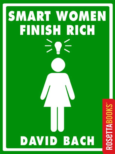 smart women finish rich 9 steps to achieving financial smart women finish rich boston public library