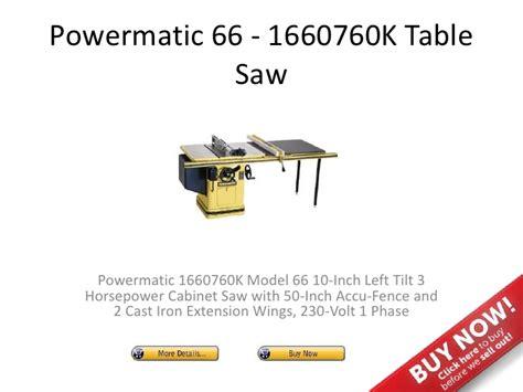 powermatic table saw model 66 powermatic 66 1660760k table saw