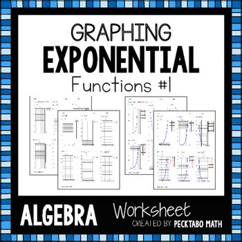 Graphing Exponential Functions Worksheet Algebra 1 by Graphing Exponential Functions Algebra Worksheet By