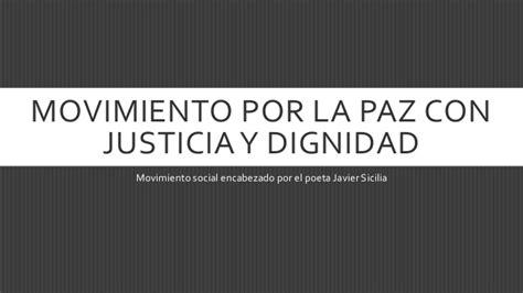 movimiento por la paz la paz es mucho m s que la movimiento por la paz con justicia y dignidad